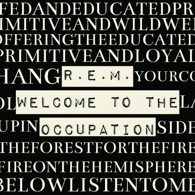 r_e_m__welcome_to_the_occupation_by_cheremhett-d9j2xup