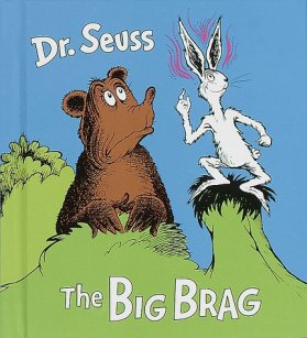 suess-big-brag