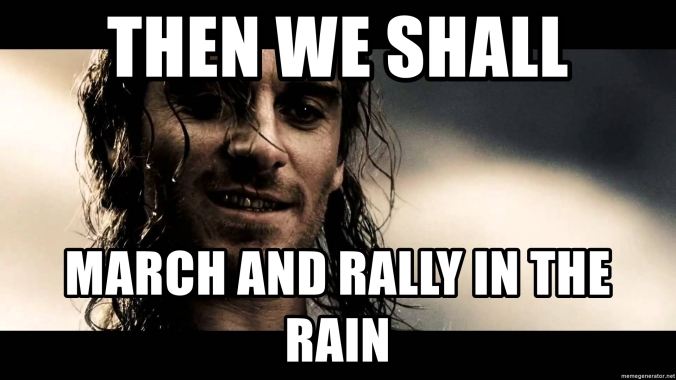 then-we-shall-march-and-rally-in-the-rain